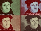 Martin Luther - What do you believe in?
